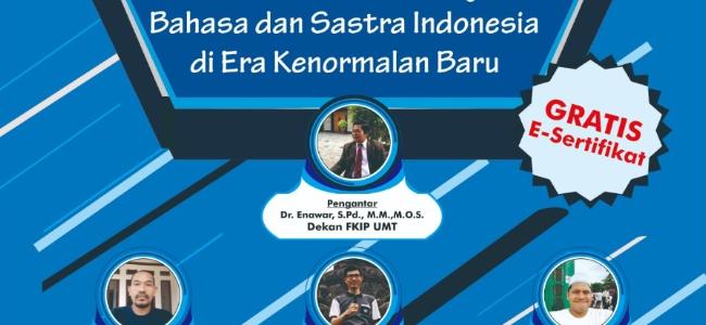 Webinar Nasional Inovasi Metode Pembelajaran Bahasa dan Sastra Indonesia di Era Kenormalan Baru