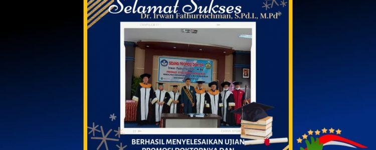 Selamat Sukses Dr. Irwan Fathurrochman, S.Pd.I., M.Pd. Berhasil Menyelesaikan Promosi Doktornya dan Memperoleh Nilai dengan Pujian (Cumlaude). Bengkulu,18 Juni 2021